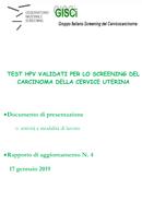 TEST HPV VALIDATI PER LO SCREENING DEL CARCINOMA DELLA CERVICE UTERINA aggiornamento n.4