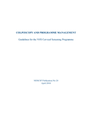 Colposcopy and Programme management. Guidelines for the NHS Cervical Screening Programme
